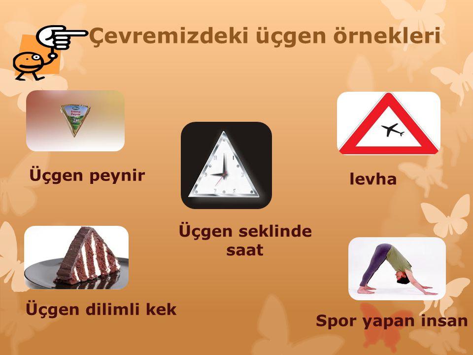 Çevremizdeki üçgen örnekleri nelerdir çocuklar?