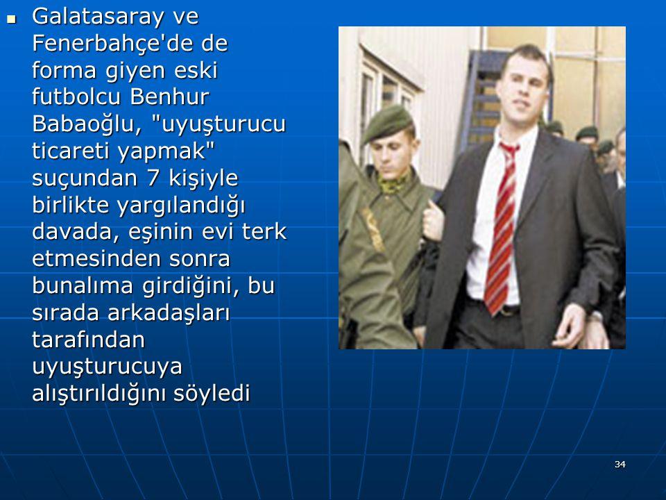 Galatasaray ve Fenerbahçe'de de forma giyen eski futbolcu Benhur Babaoğlu,