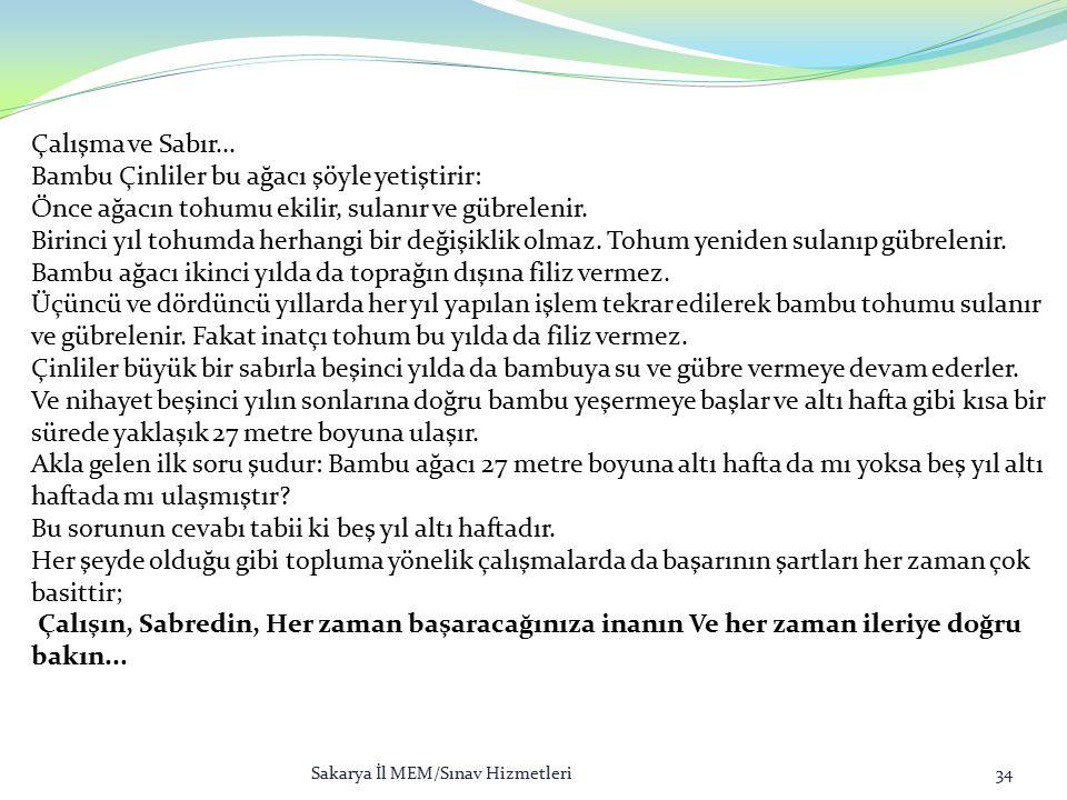 Sakarya İl MEM/Sınav Hizmetleri34 Çalışma ve Sabır...