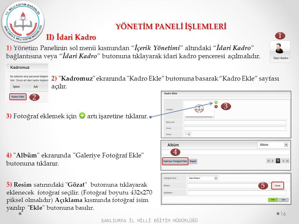 II) İdari Kadro YÖNETİM PANELİ İŞLEMLERİ 2)