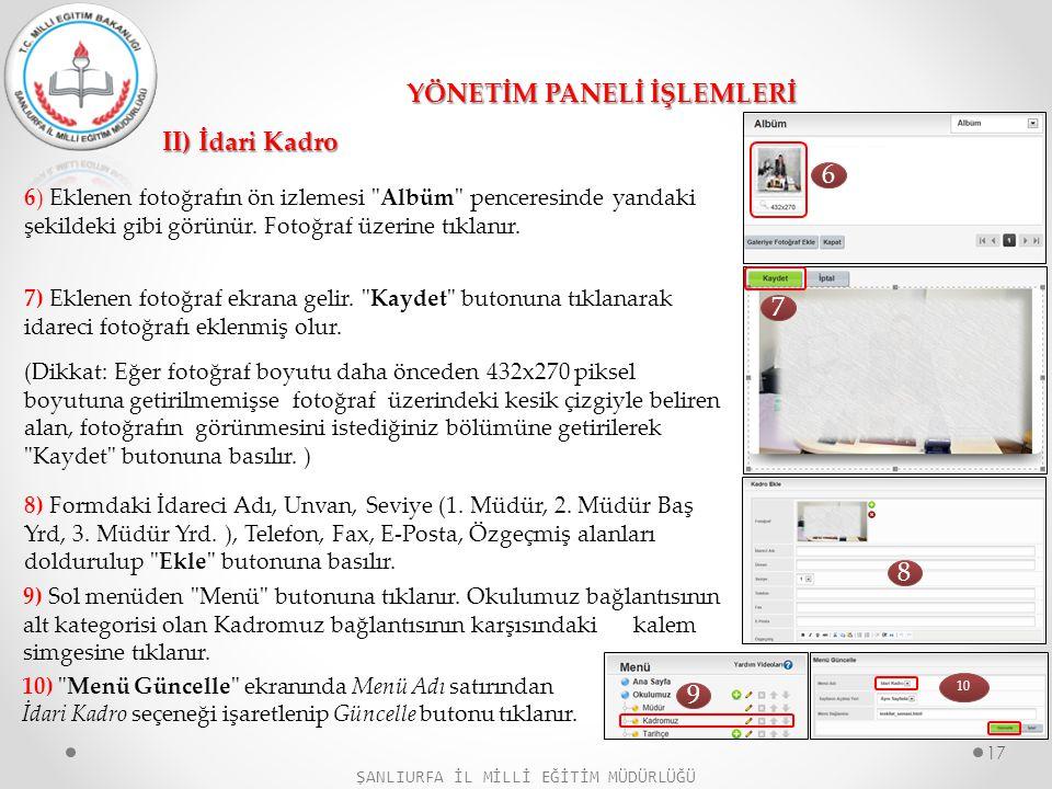 II) İdari Kadro YÖNETİM PANELİ İŞLEMLERİ 6) Eklenen fotoğrafın ön izlemesi