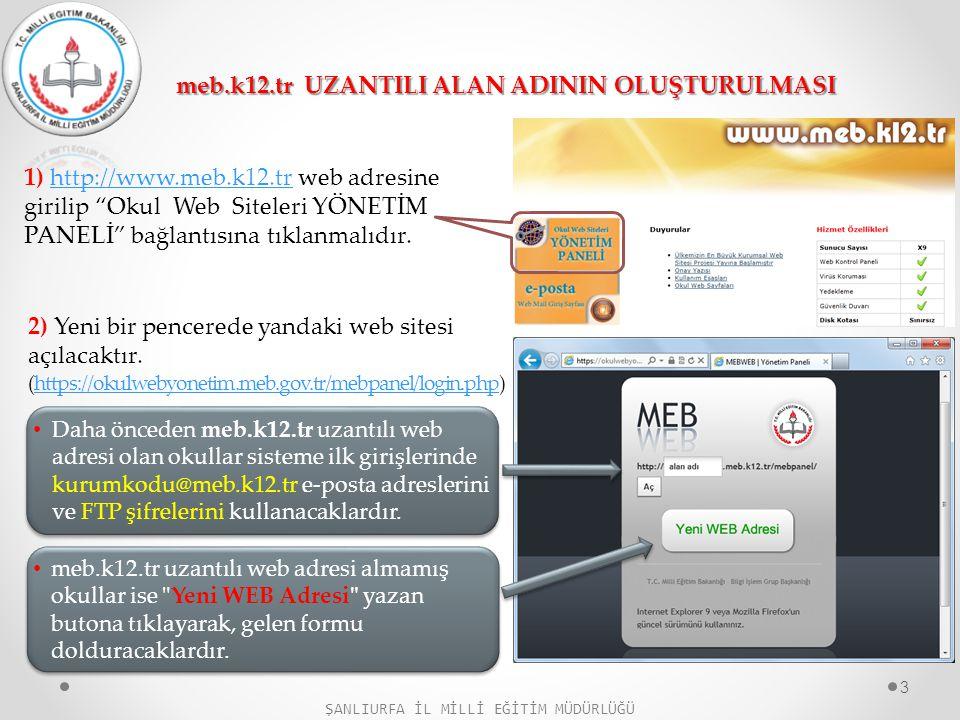 """meb.k12.tr UZANTILI ALAN ADININ OLUŞTURULMASI 1) http://www.meb.k12.tr web adresine girilip """"Okul Web Siteleri YÖNETİM PANELİ"""" bağlantısına tıklanmalı"""