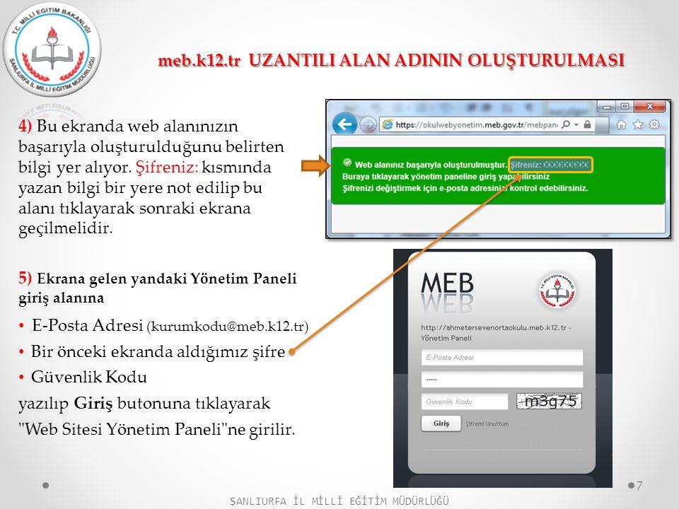 4) Bu ekranda web alanınızın başarıyla oluşturulduğunu belirten bilgi yer alıyor. Şifreniz: kısmında yazan bilgi bir yere not edilip bu alanı tıklayar