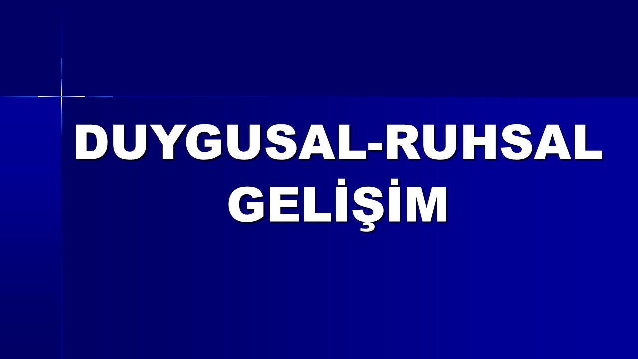 DUYGUSAL-RUHSALGELİŞİM