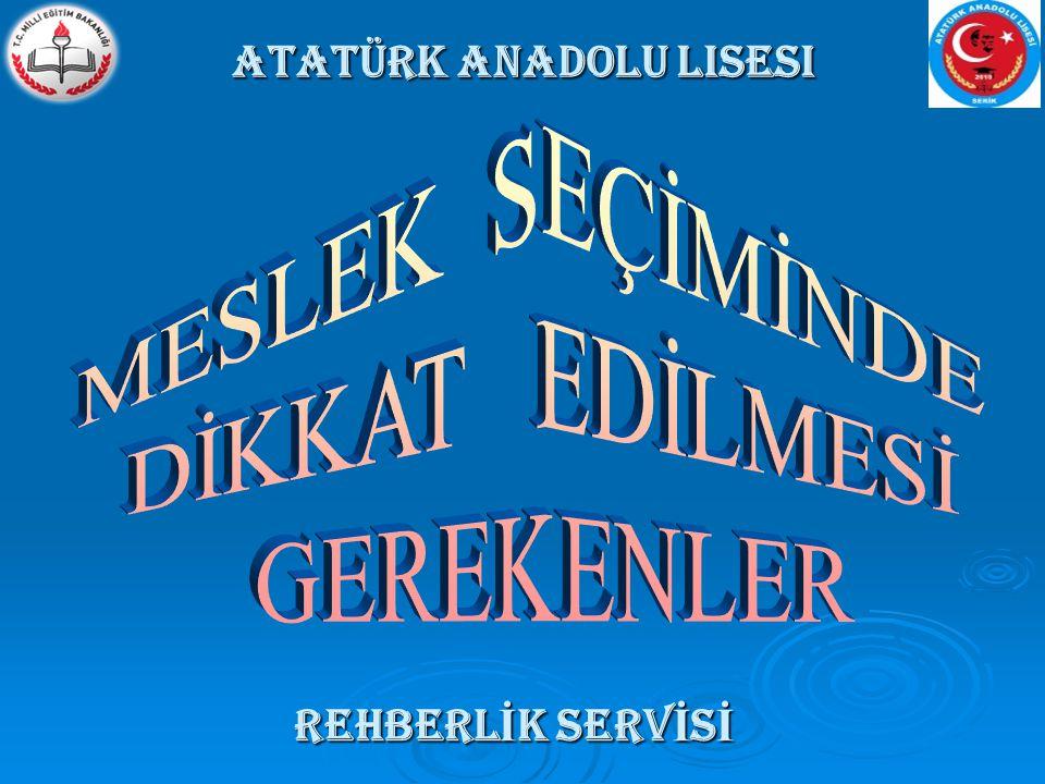 ATATÜRK ANADOLU LİSESİATATÜRK ANADOLU LİSESİ Atatürk anadolu lisesi Rehberl İ k serv İ s İ