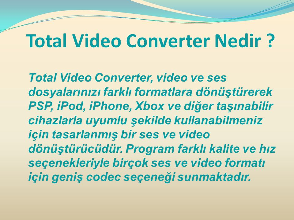 Total Video Converter Nedir .