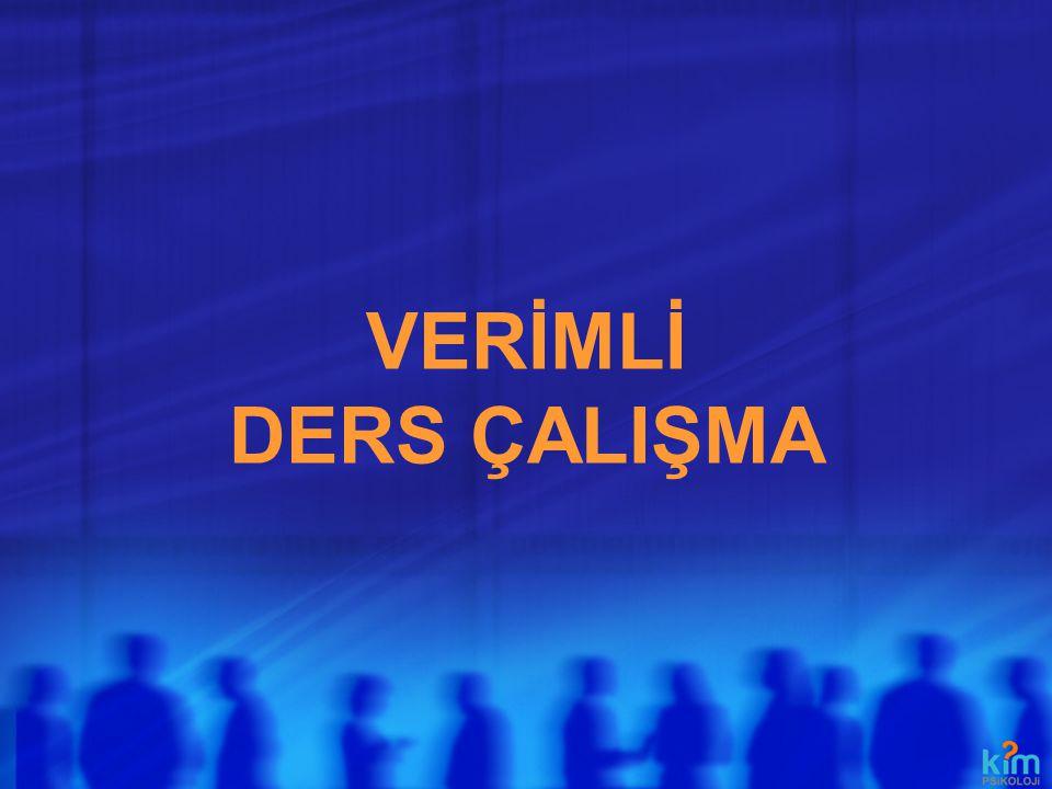 VERİMLİ DERS ÇALIŞMA