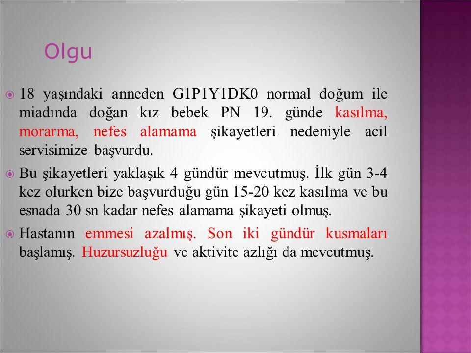 Özgeçmiş  Prenatal:  Preeklampsi- eklampsi, GDM, enfeksiyon öyküsü, EMR, Uzamış membran rüptürü yok.