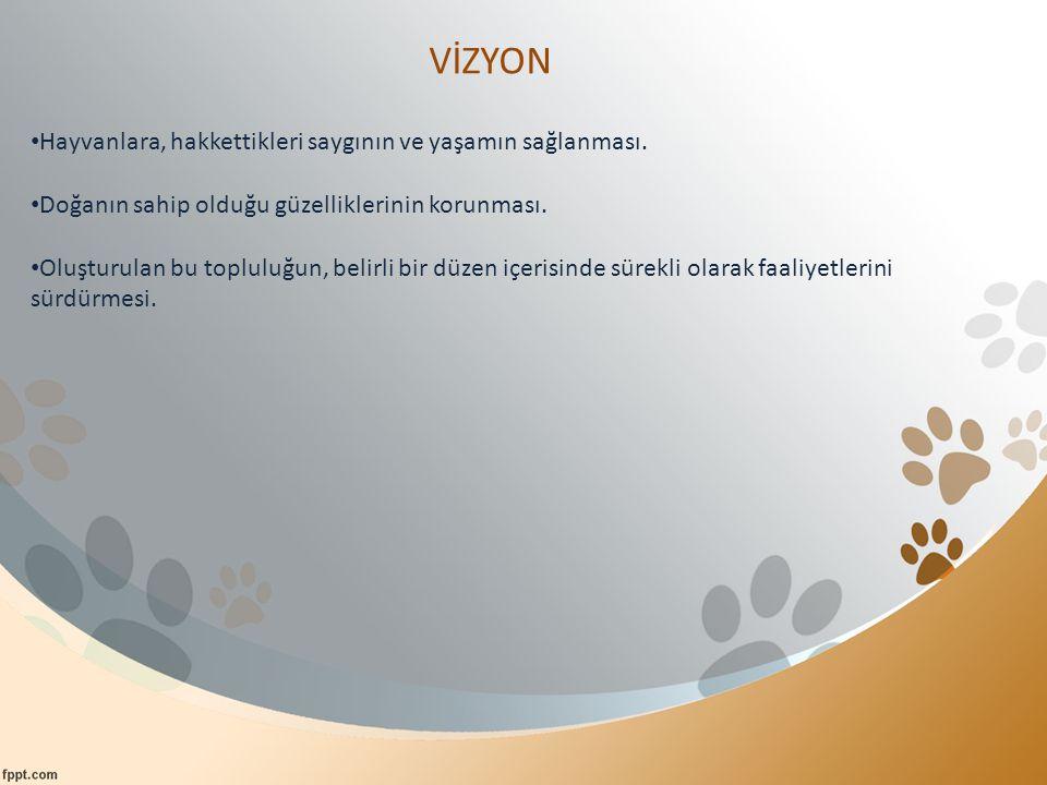 Bölüm Faaliyetleri: Büyüme çağında olan canların iç-dış parazit tedavilerinin ve aşılarının yapılması ve takibinin sağlanması.