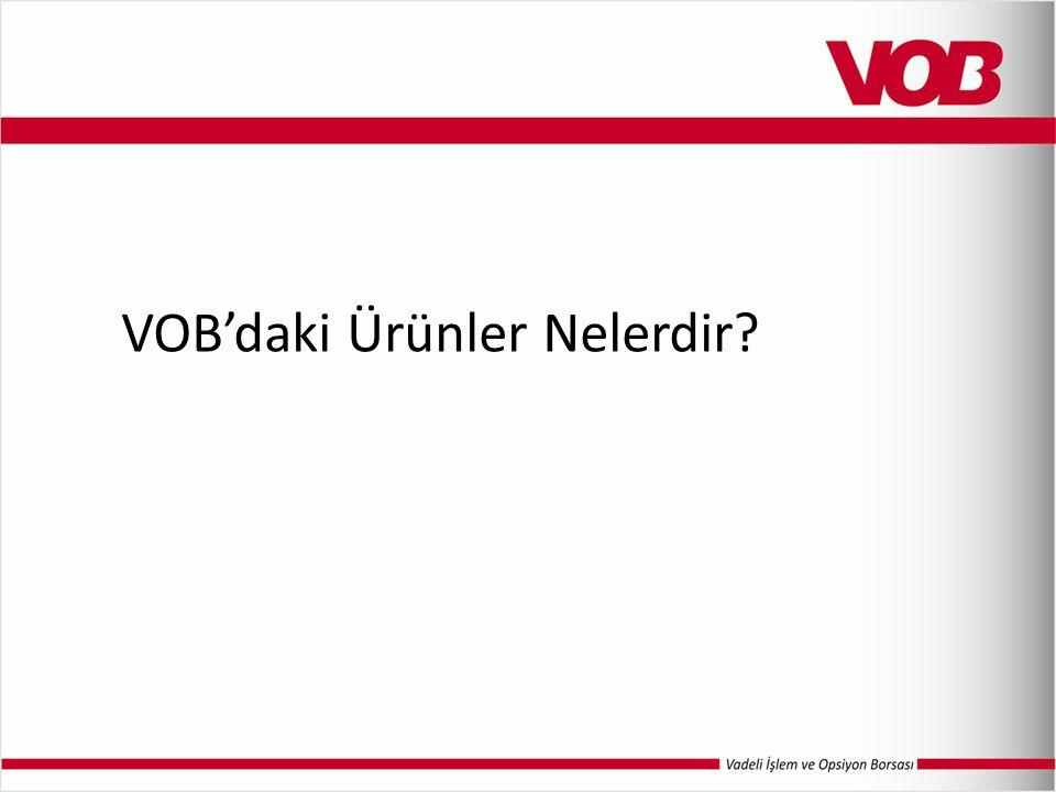 VOB'daki Ürünler Nelerdir?