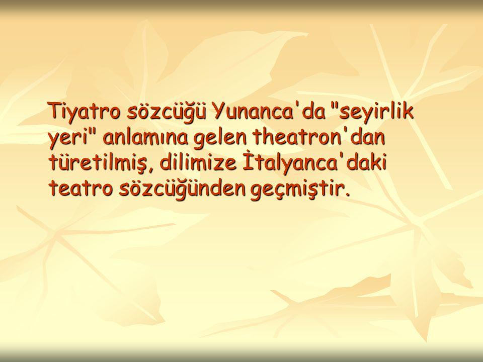 Tiyatro sözcüğü Yunanca'da