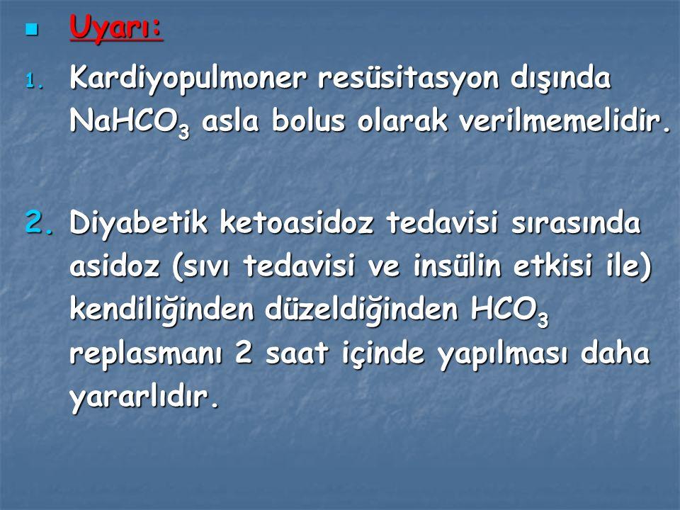 Diğer bir görüş ise HCO3 tedavisi sadece Ph <7,0 olan vakalarda verilmesidir.