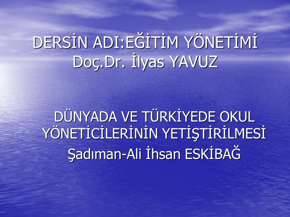 DÜNYADA OKUL YÖNETİCİLERİNİN YETİŞTİRİLMESİ Türk Milli Eğitim Sisteminde eğitim yöneticiliği hala öğretmenliğin bir boyutu, temel bir işlevi olarak görülmekte bir uzmanlık alanı, profesyonel bir meslek olarak algılanmamaktadır.
