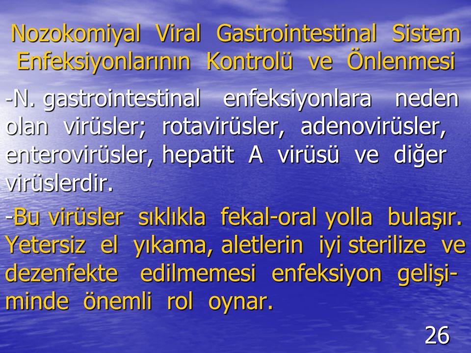 Nozokomiyal Viral Gastrointestinal Sistem Enfeksiyonlarının Kontrolü ve Önlenmesi - N.