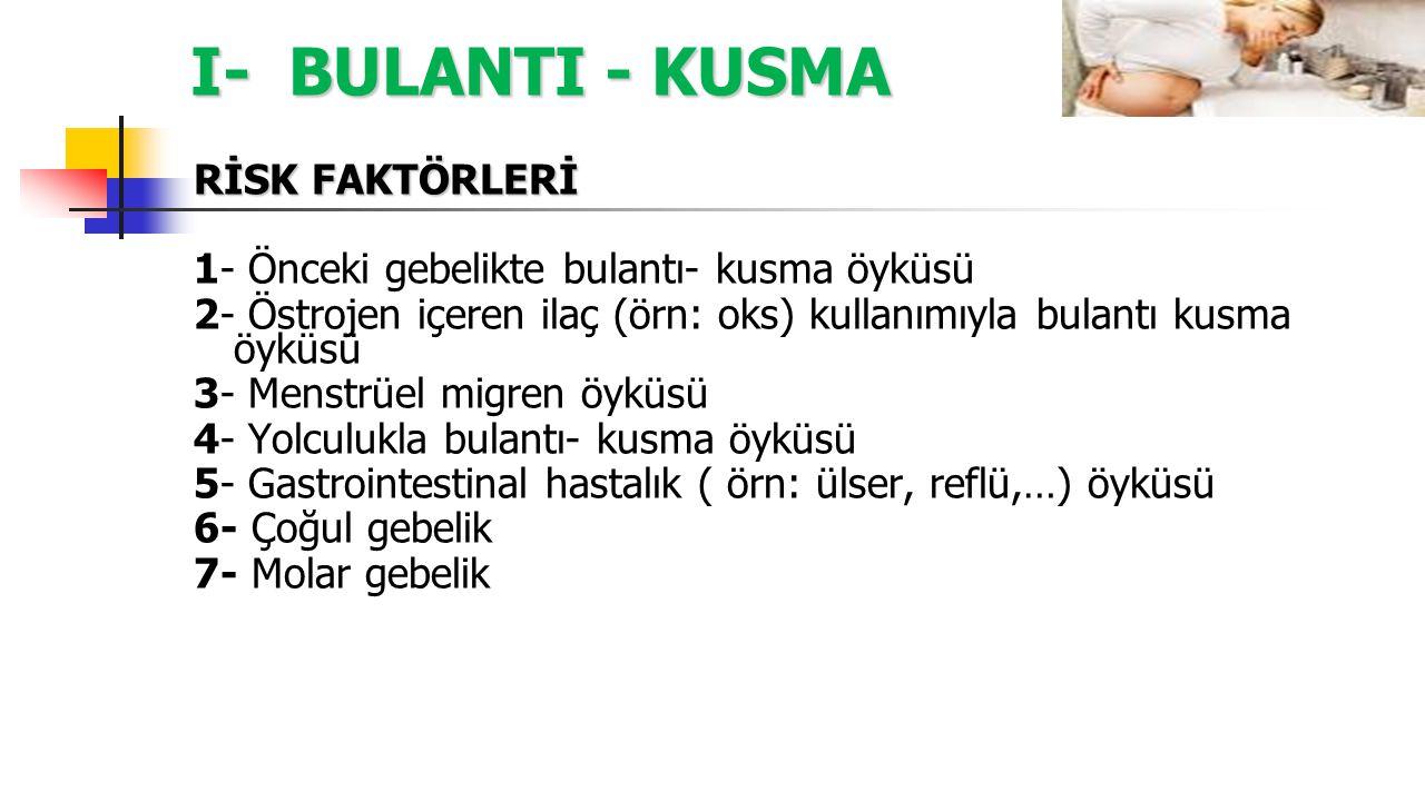 I- BULANTI - KUSMA B- Antihistaminikler ( H1 antagonistleri) 3- Dimenhydrinate ( Gebelik kategorisi B) Türkiye'de Dramamin 50 mg, 12 tb, 5 amp, Anti-em 50 mg 12 tb 25-50 mg, 4*1, oral 50 mg, IV yavaş infüzyon 50-100 mg, 4*1, rektal Max doz 400 mg/gün.