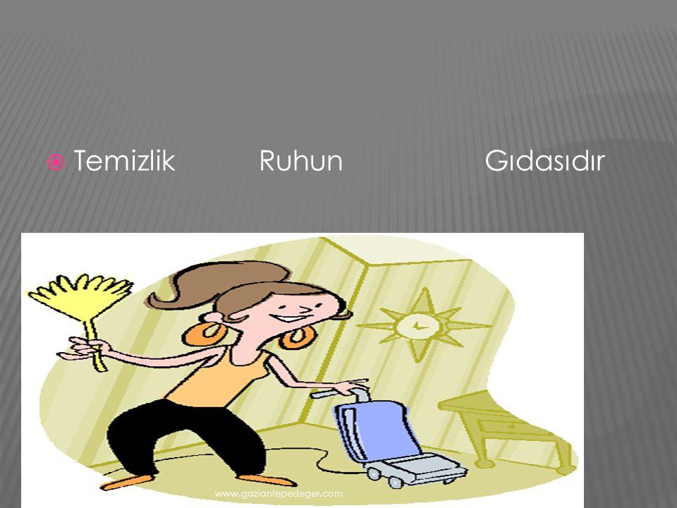  TEMİZLİK SAYGI İŞİDİR,  BAŞARAN ÇAĞDAŞ KİŞİDİR. www.gaziantepedeger.com