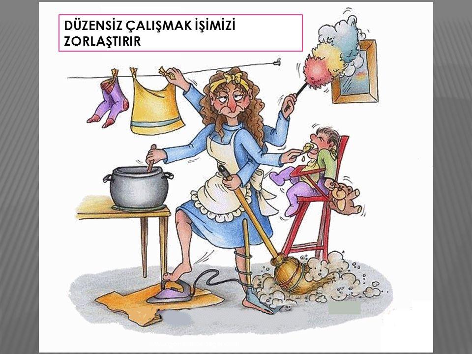 TEMİZLİK YAPMAK İÇİN BİR PLANIMIZ OLMALIDIR www.gaziantepedeger.com
