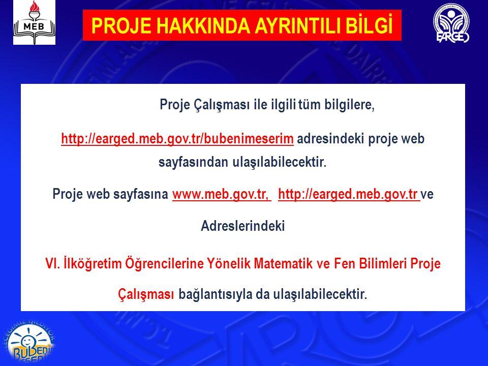 PROJE WEB SAYFASI ( http://earged.meb.gov.tr/bubenimeserim)