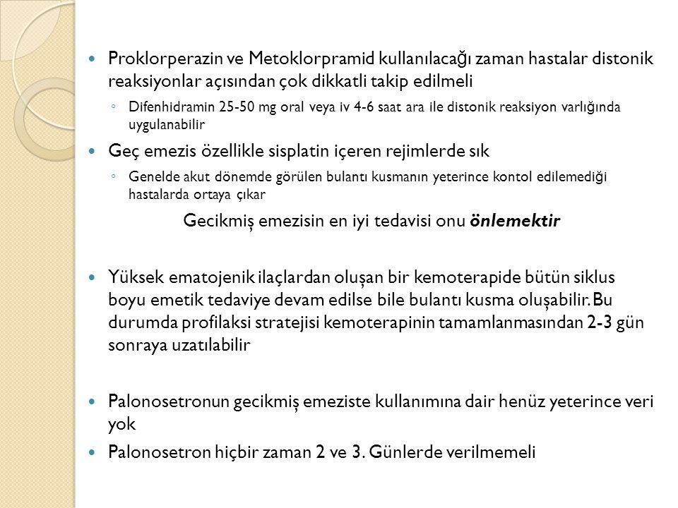 Proklorperazin ve Metoklorpramid kullanılaca ğ ı zaman hastalar distonik reaksiyonlar açısından çok dikkatli takip edilmeli ◦ Difenhidramin 25-50 mg o