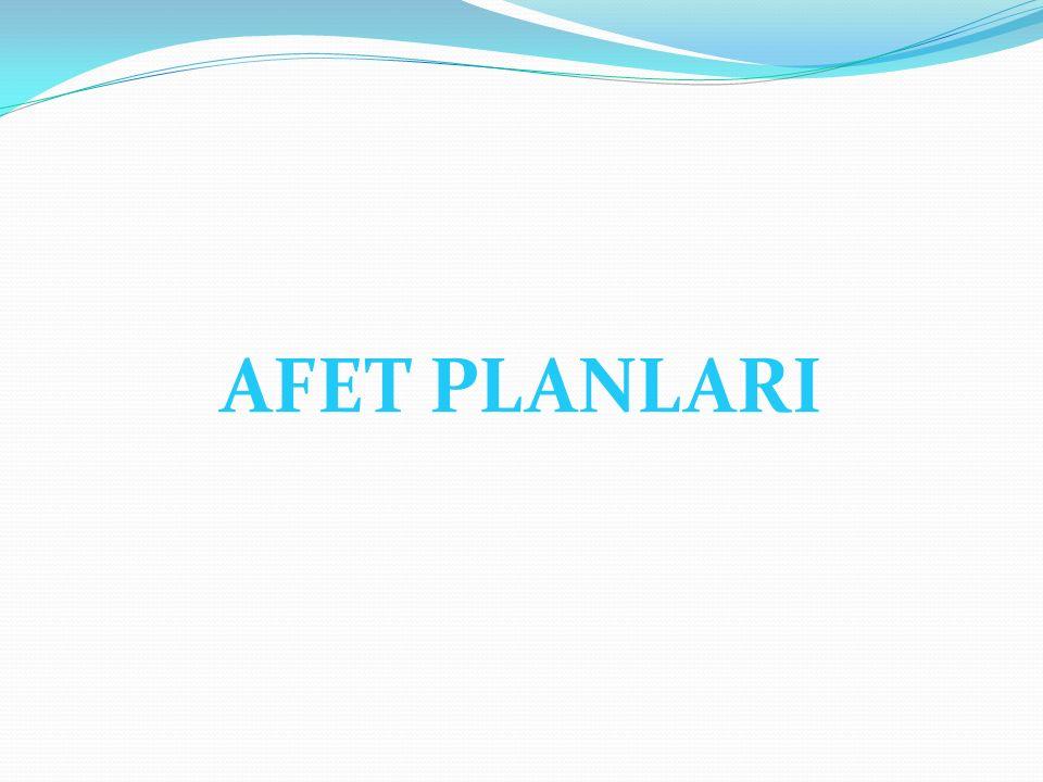 AFET PLANLARI