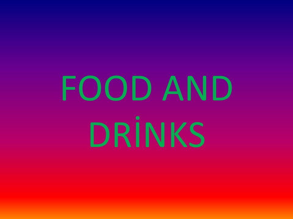 FOOD(YİYECEKLER)