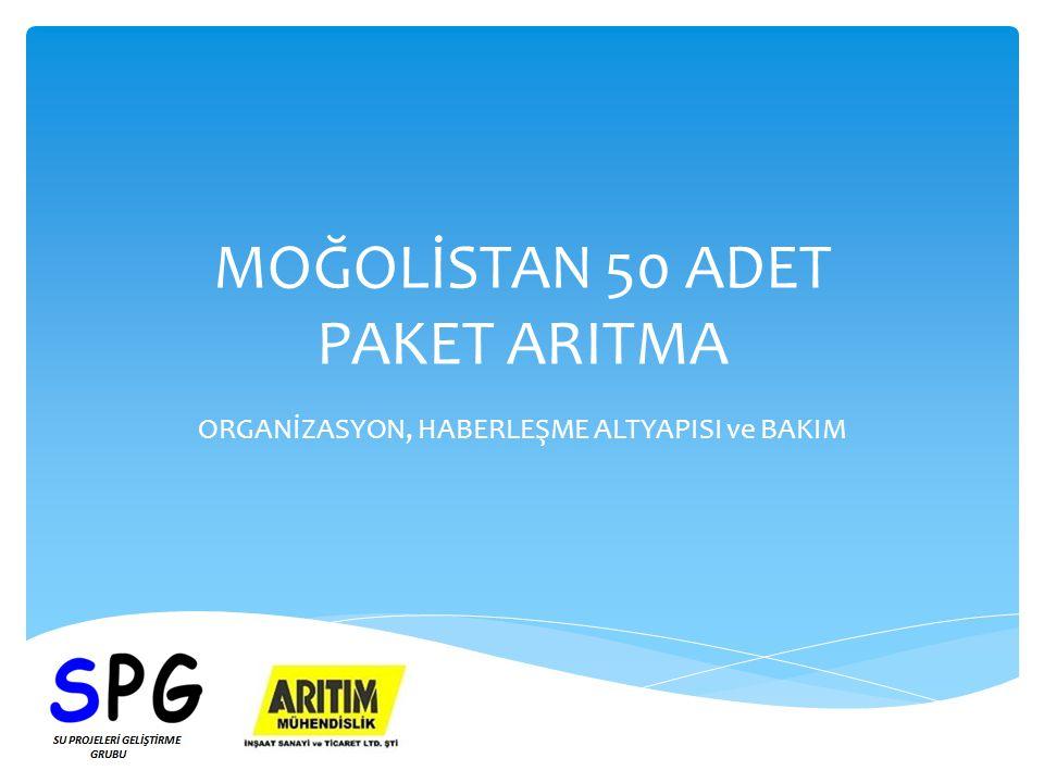 MOĞOLİSTAN 50 ADET PAKET ARITMA ORGANİZASYON, HABERLEŞME ALTYAPISI ve BAKIM