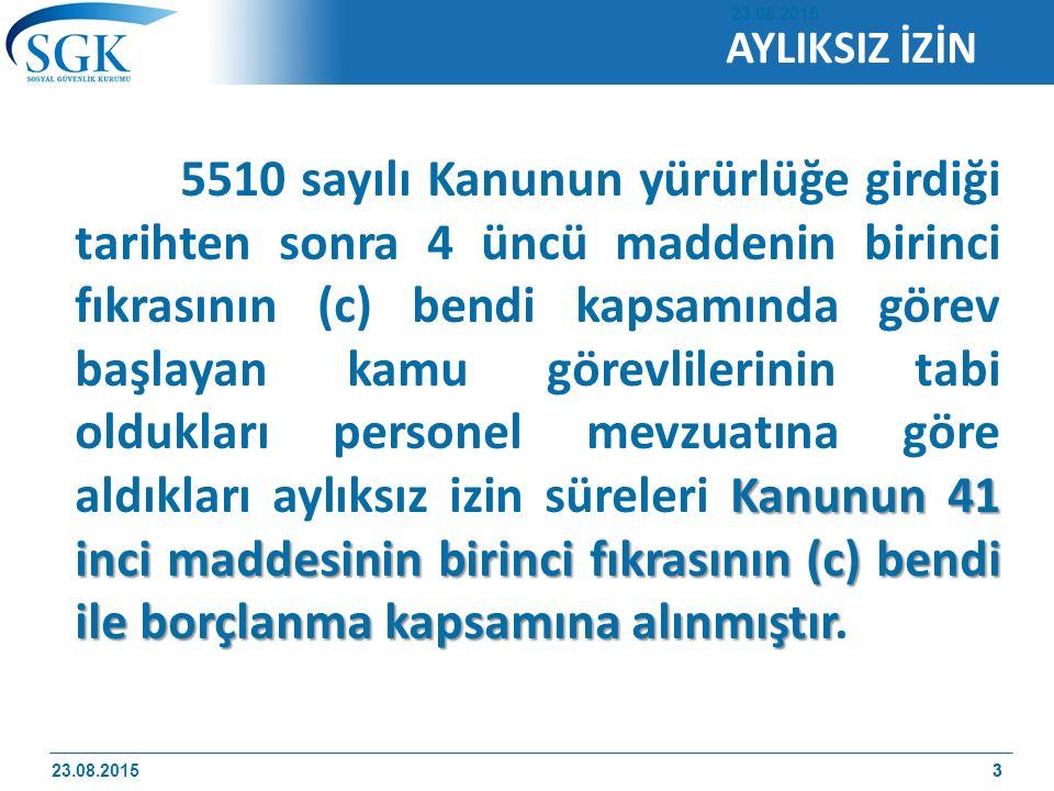 23 Ağustos 2015 5434 sayılı kanunun ek 72.