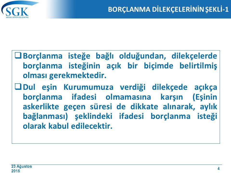 23 Ağustos 2015 ÖRNEK-2 DEVAMI Bu sigortalının 5/3/2012-1/10/2012 tarihleri arasındaki 6 ay 27 gün süresinden askerlikten sayılmayan 25 gün hava değişimi süresi ile 2 gün geç terhis süresi olmak üzere toplam 27 gün düşülerek kalan 6 aylık askerlik süresi borçlandırılacaktır.