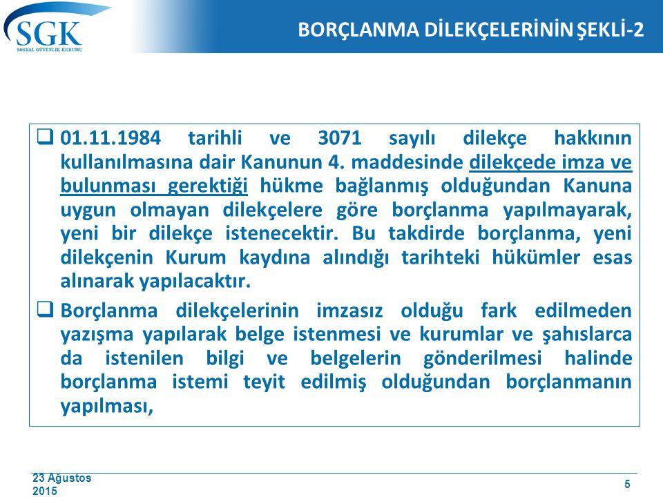 23 Ağustos 2015 ÖRNEK-2 5510 sayılı Kanunun geçici 4 üncü maddesi uyarınca hakkında 5434 sayılı Kanun hükümleri uygulanan sigortalının, 29.08.2014 tarihinde Kurum kayıtlarına geçen dilekçesi üzerine askerlik süresi borçlandırılmıştır.