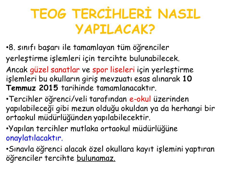 TEOG TERCİHLERİ NASIL YAPILACAK. 8.