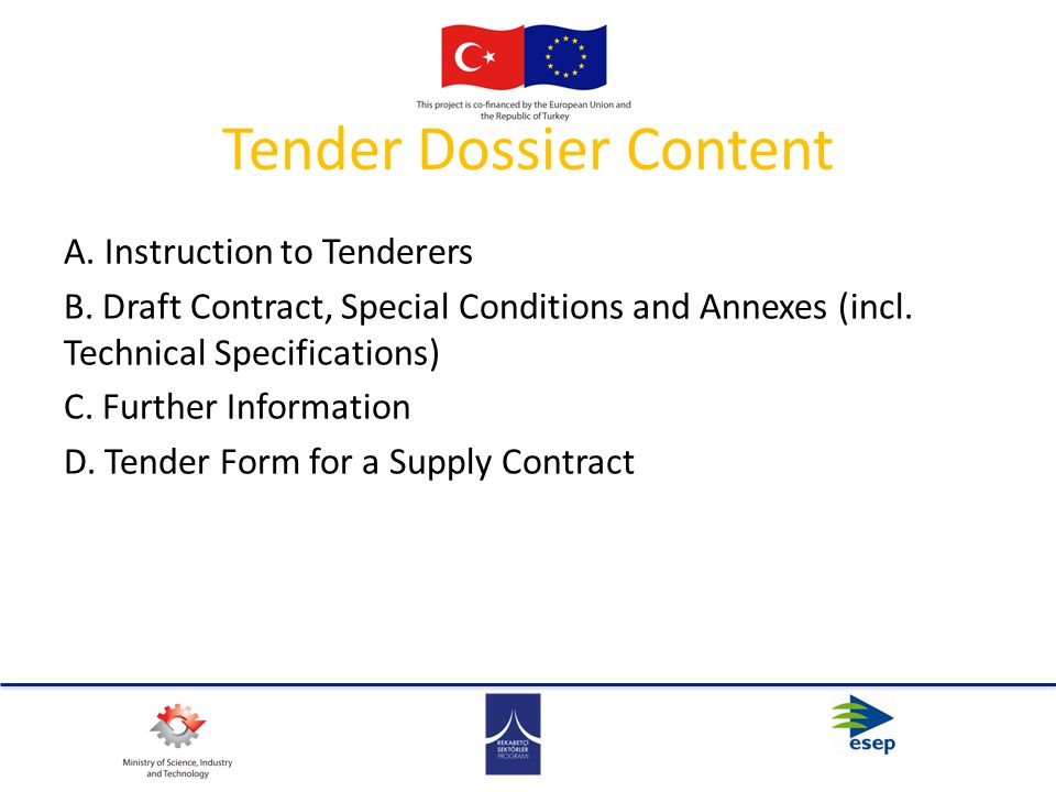 Tender Dossier Content A.Instruction to Tenderers B.