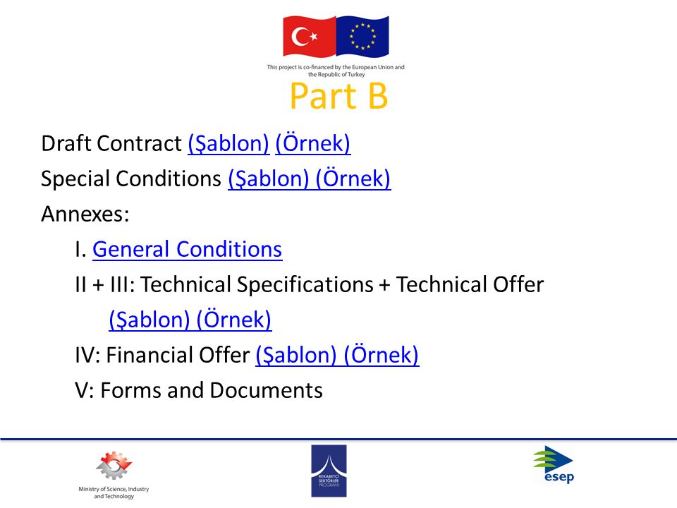 Part B Draft Contract (Şablon) (Örnek)(Şablon)(Örnek) Special Conditions (Şablon) (Örnek)(Şablon) (Örnek) Annexes: I.