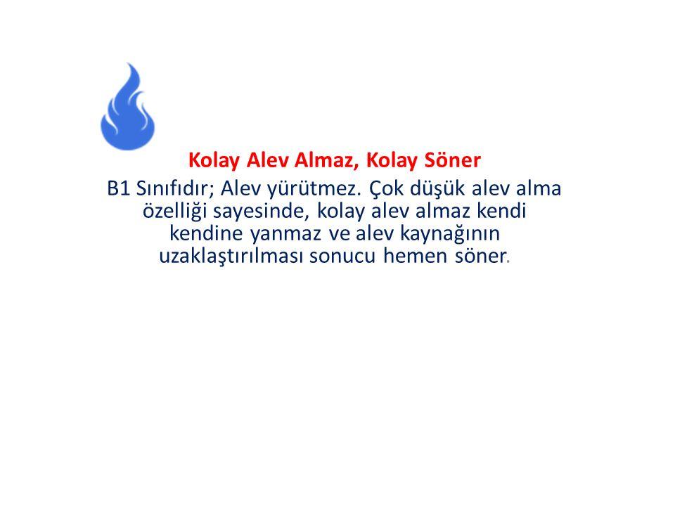 Kolay Alev Almaz, Kolay Söner B1 Sınıfıdır; Alev yürütmez.