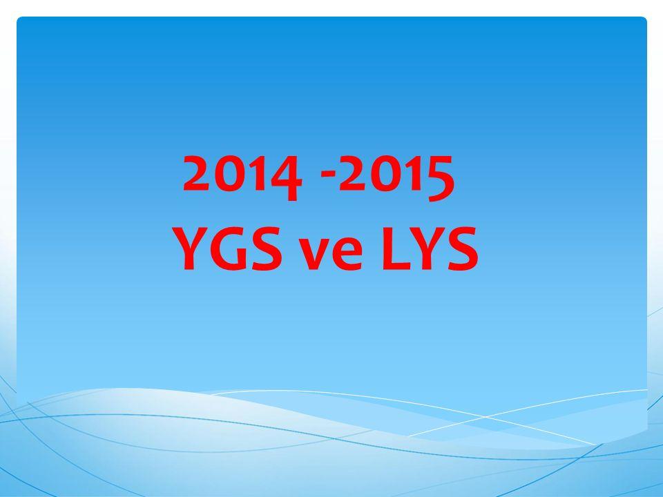  YGS-LYS sistemi 2 aşamalı sınavlardan oluşmaktadır.