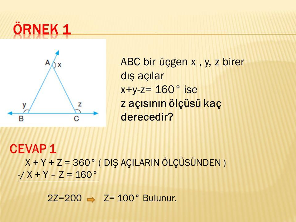 ABC bir üçgen x, y, z birer dış açılar x+y-z= 160° ise z açısının ölçüsü kaç derecedir.
