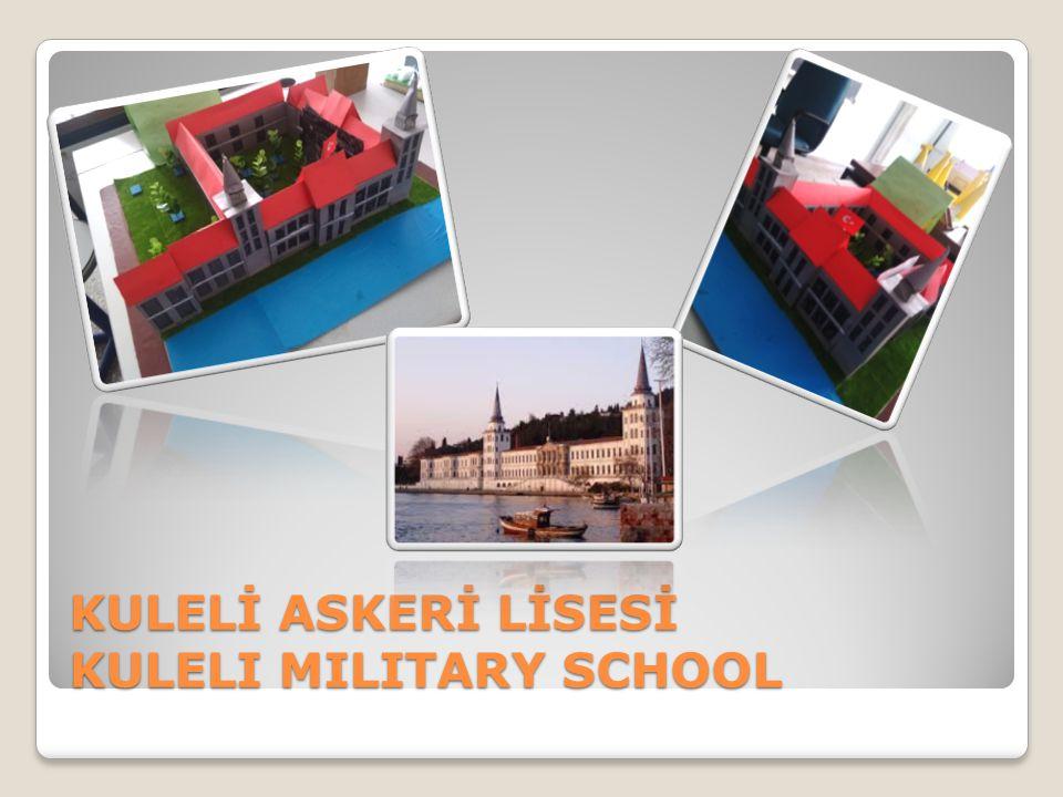 KULELİ ASKERİ LİSESİ KULELI MILITARY SCHOOL