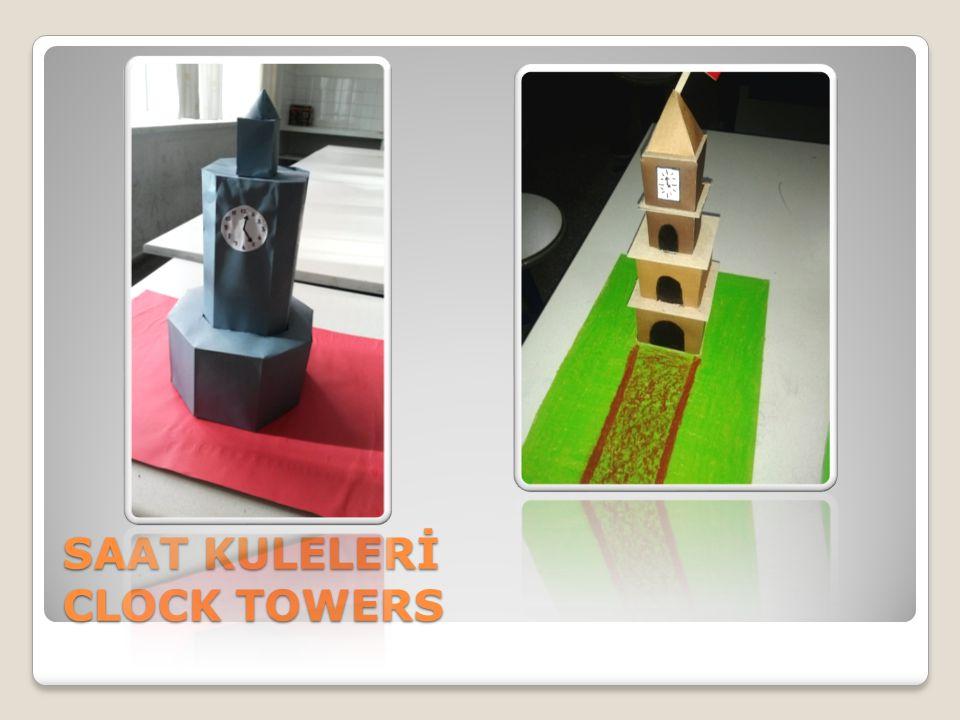 SAAT KULELERİ CLOCK TOWERS