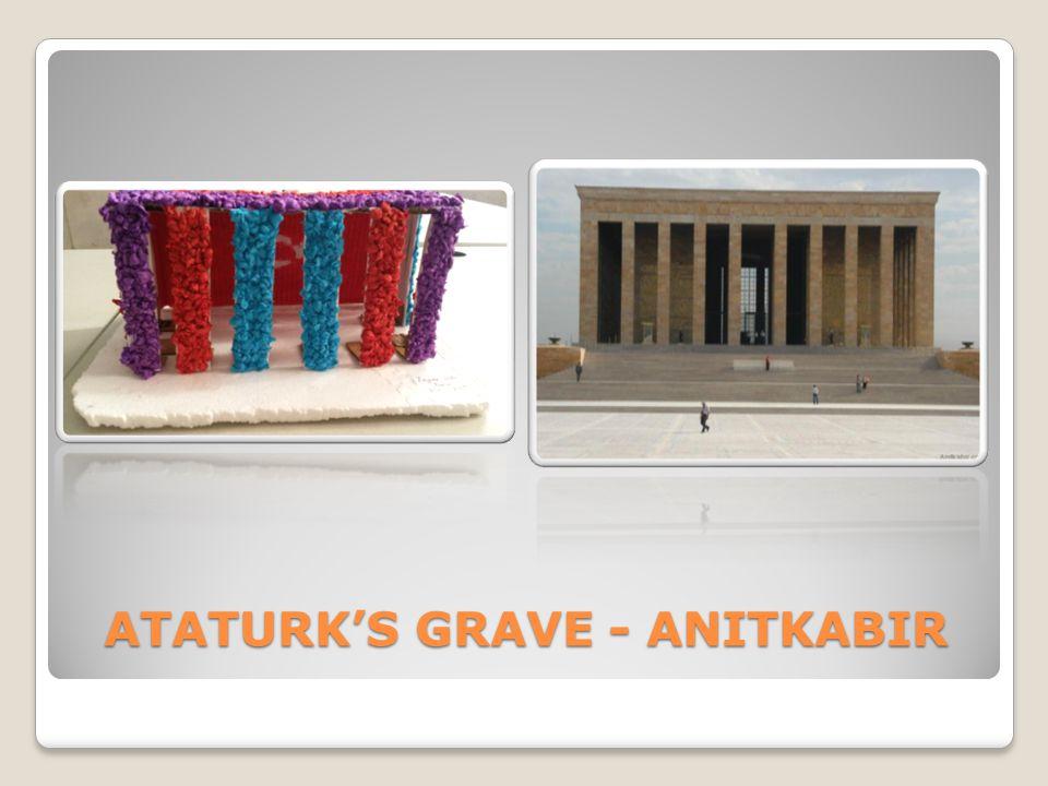 ATATURK'S GRAVE - ANITKABIR