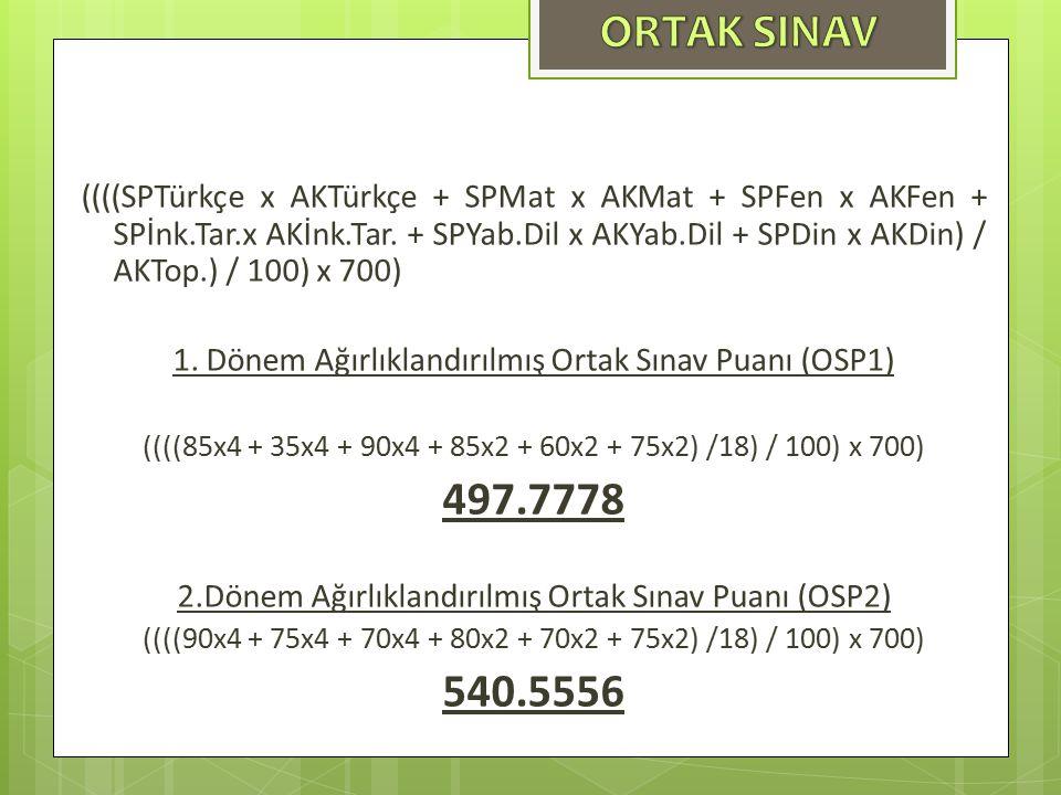 ((((SPTürkçe x AKTürkçe + SPMat x AKMat + SPFen x AKFen + SPİnk.Tar.x AKİnk.Tar.