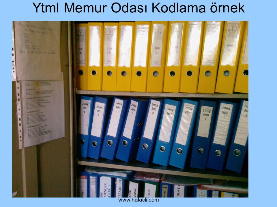 Abdulkadir HALAÇLI www.halacli.com Ytml Memur Odası Kodlama örnek