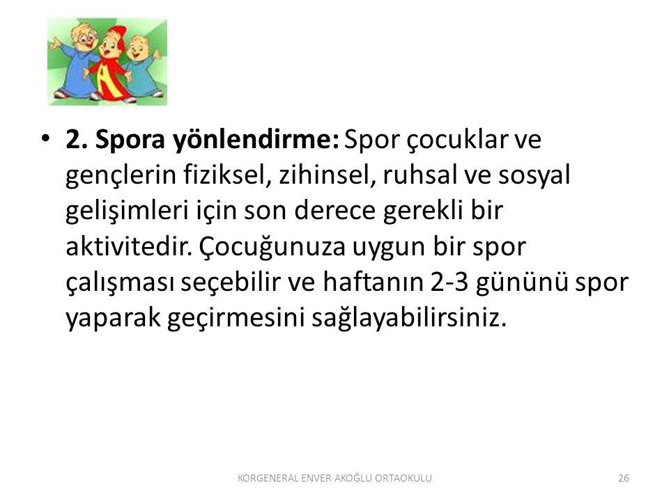2. Spora yönlendirme: Spor çocuklar ve gençlerin fiziksel, zihinsel, ruhsal ve sosyal gelişimleri için son derece gerekli bir aktivitedir. Çocuğunuza