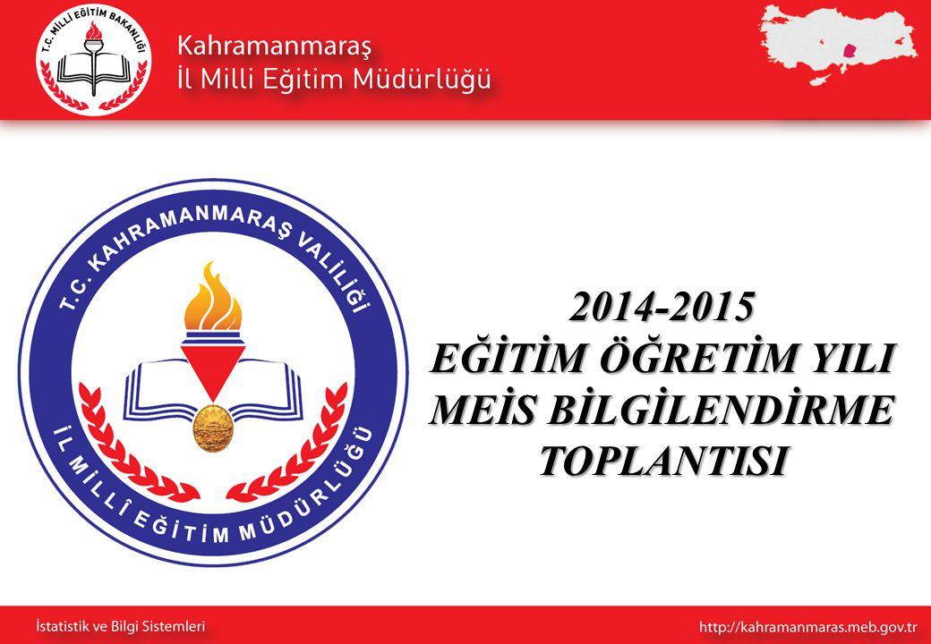 2014-2015 EĞİTİM ÖĞRETİM YILI MEİS BİLGİLENDİRME TOPLANTISI