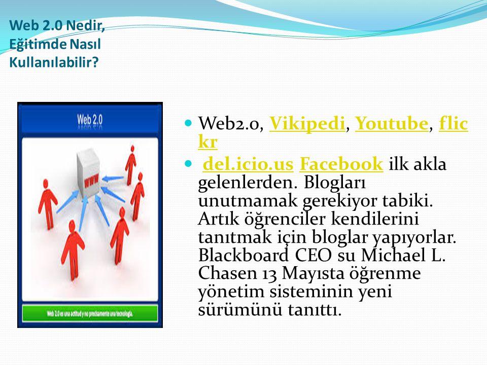 Web 2.0 Nedir, Eğitimde Nasıl Kullanılabilir.
