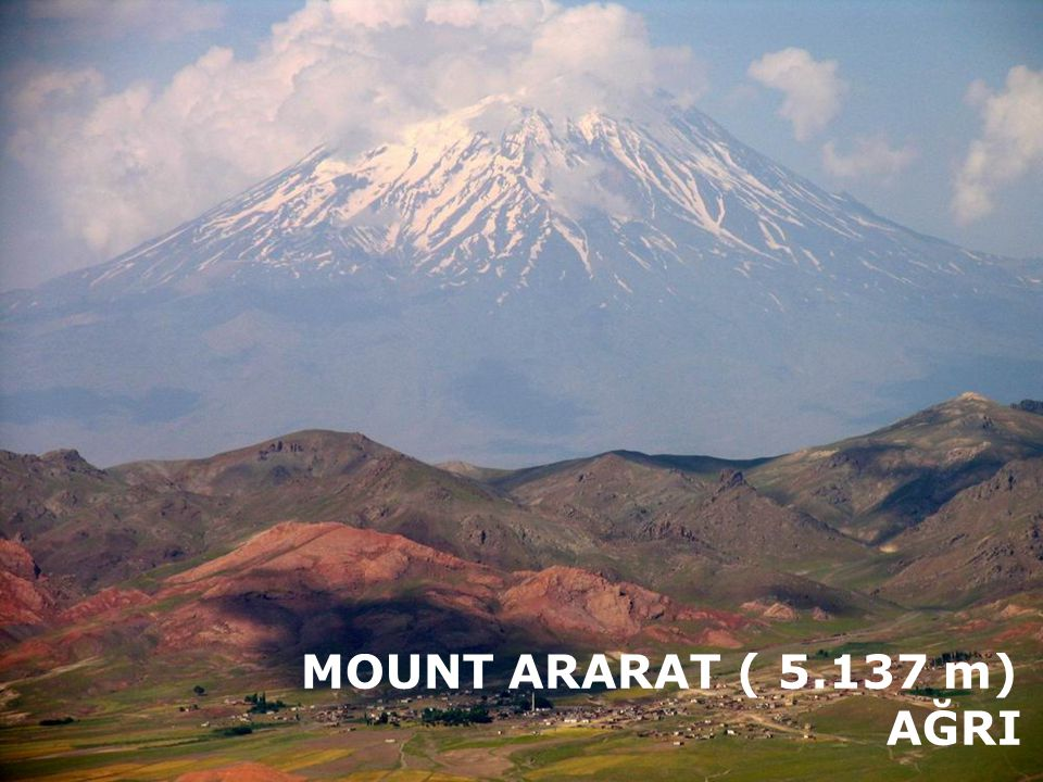 THE HIGHEST MOUNT ARARAT