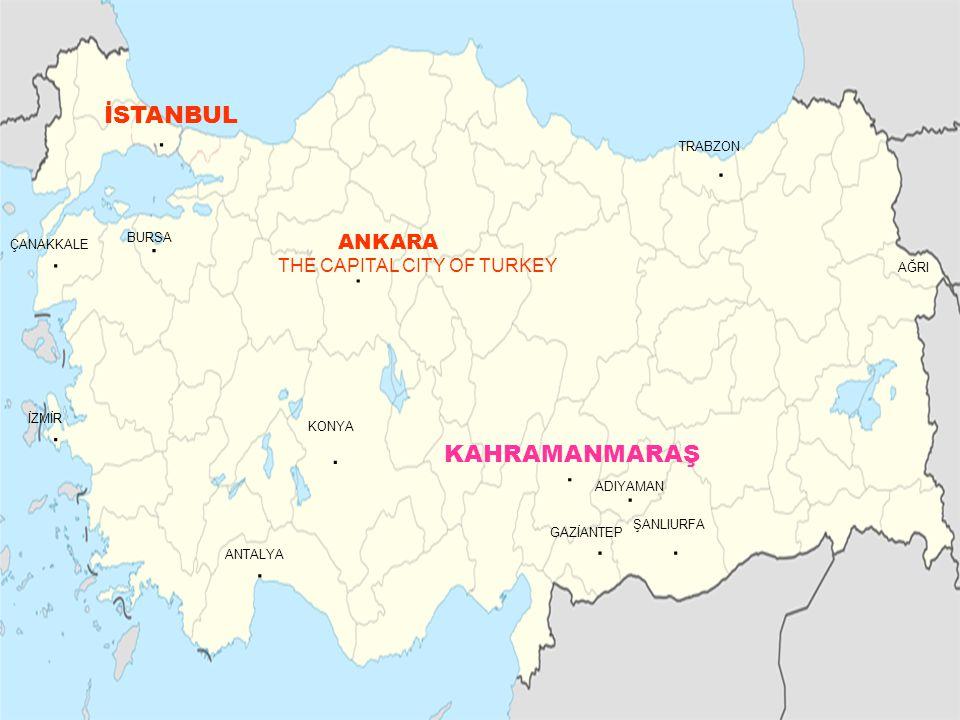 .......BURSA ANKARA KONYA ANTALYA İZMİR. TRABZON İSTANBUL THE CAPITAL CITY OF TURKEY...