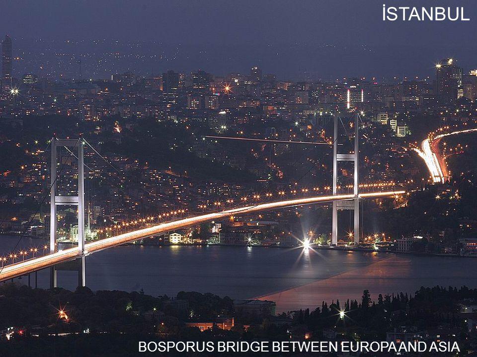 BOSPORUS BRIDGE BETWEEN EUROPA AND ASIA İSTANBUL