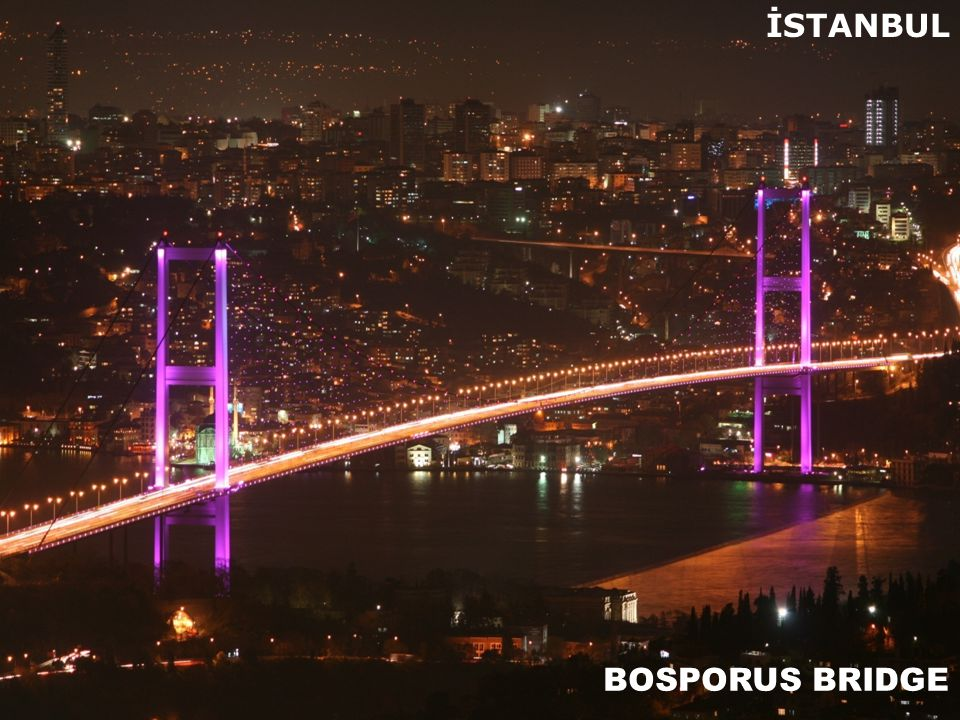BOSPORUS BRIDGE İSTANBUL