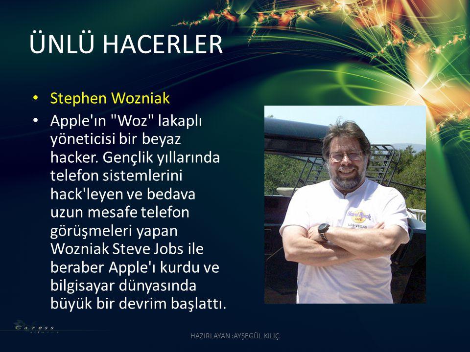ÜNLÜ HACERLER Stephen Wozniak Apple'ın
