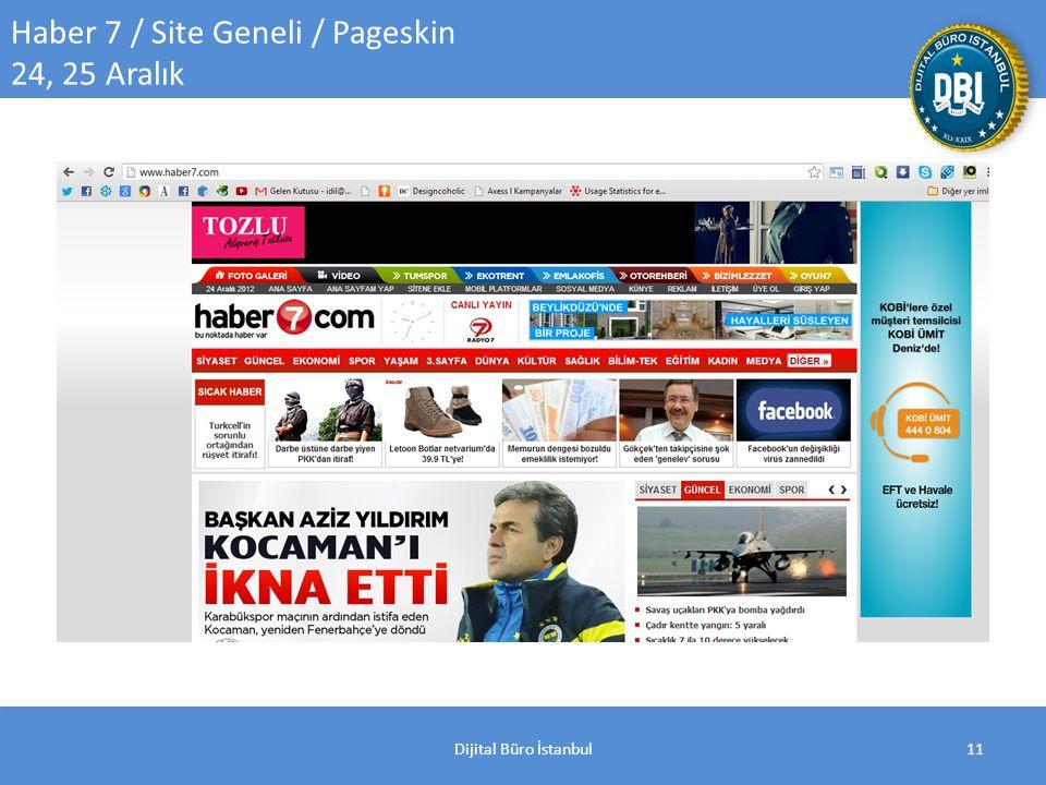 Dijital Büro İstanbul11 Haber 7 / Site Geneli / Pageskin 24, 25 Aralık