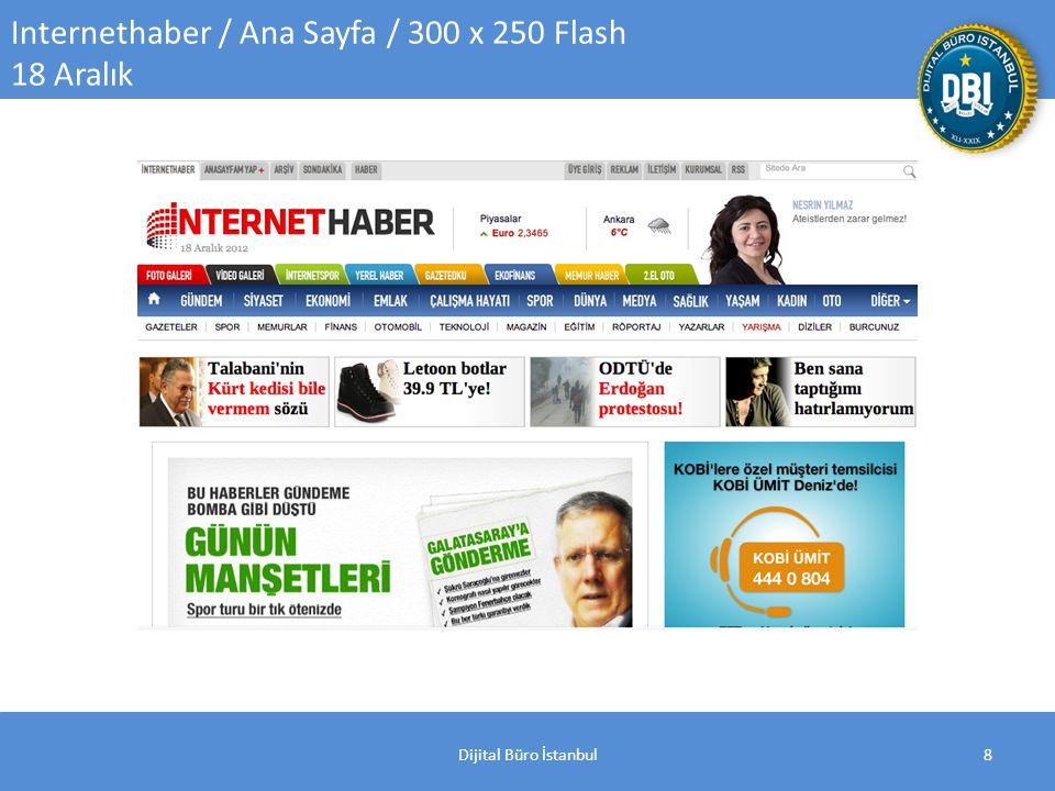 Dijital Büro İstanbul8 Internethaber / Ana Sayfa / 300 x 250 Flash 18 Aralık